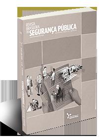 Visualizar v. 6 n. 2 (2012): Revista Brasileira de Segurança Pública 11